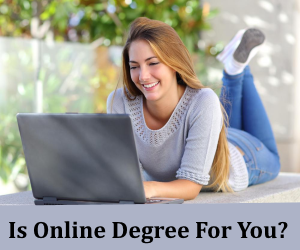 Is online degree for you?